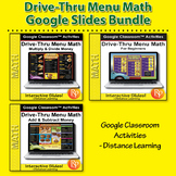 Google Classroom:  Drive Thru Menu Math Bundle