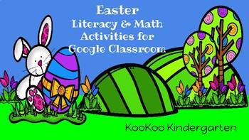Google Classroom-Easter Literacy & Math Activities