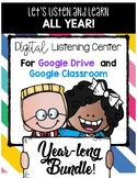 Google Classroom Edition Listening Centers BUNDLE FOR THE