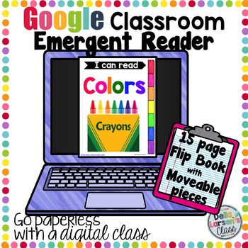 Google Classroom Emergent Reader - I Can Read Colors