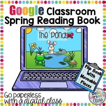 "Google Classroom Emergent Reader ""The Pond"""