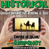 Google Classroom Empire of Islam Historical Snapshot Interactive Reading & Quiz