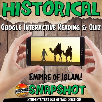 Google Classroom Empire of Islam Historical Snapshot Interactive Reading & Quiz