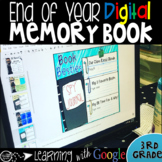 End of Year Digital Memory Book Grade 3 to use with Google