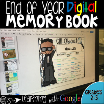 Google Classroom End of Year Digital Memory Book Grades 2-5