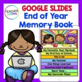 Google Classroom End of Year Digital Memory Book (Grades 1-4)
