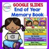 Google Classroom End of Year Paperless Digital Memory Book (Grades 1-4)