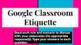 Google Classroom Etiquette Activity