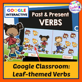 Google Classroom FALL LEAVES Past & Present Verbs Activities