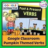Google Classroom Pumpkins Word Sort for Past & Present Verbs