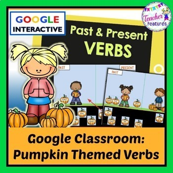 Google Classroom: Fall Pumpkins Word Sort (Past & Present Verbs)
