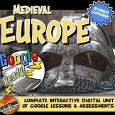 Google Classroom Feudal / Medieval Europe Unit Plan History with Google Apps