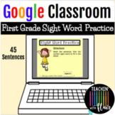Google Classroom- First Grade Sight Word Practice