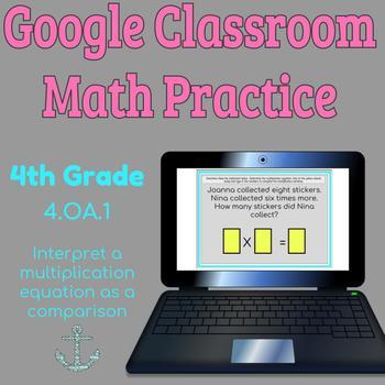 Google Classroom Fourth Grade Interpret Multiplication 4.OA.1