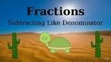 Google Classroom: Fractions- Subtracting Like Denominators