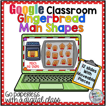 Google Classroom Gingerbread Cookie Shapes Distance Learning
