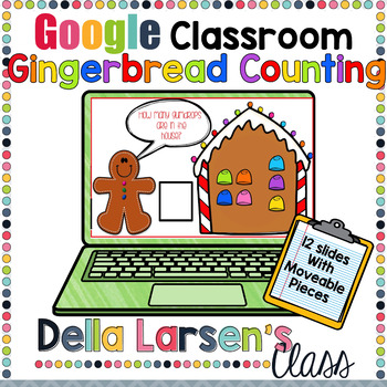 Google Classroom Gingerbread Counting 1-12