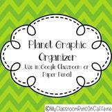 Planets Graphic Organizer Printable or Digital