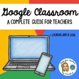 Google Classroom® Teacher Guide