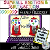 Google Classroom Gumball Addition and Subtraction  Distanc