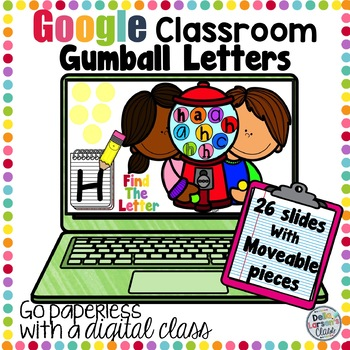 Google Classroom Gumball Letters