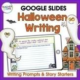 Google Classroom HALLOWEEN WRITING PROMPTS