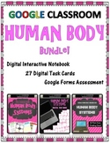 HUMAN BODY SYSTEMS BUNDLE for Google Classroom - Distance Learning