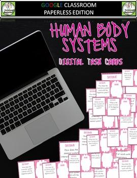 Google Classroom HUMAN BODY SYSTEMS Digital Task Cards
