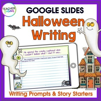 Google Classroom Halloween Writing Prompts & Story Starters