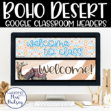 Google Classroom Headers (Boho Desert)