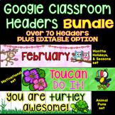 Google Classroom Headers Bundle for Classroom or Distance
