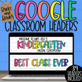 Google Classroom Headers for Distance Learning