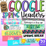 Google Classroom Headers Distance Learning SPRING