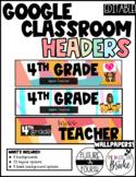 Google Classroom Headers-Editable!