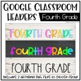 Google Classroom Headers: Fourth Grade