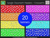 Google Classroom Headers - French Croissants