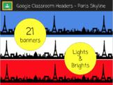 Google Classroom Headers - French Paris Skyline