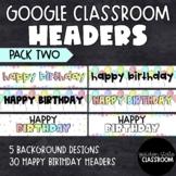 Google Classroom Headers - Pack 2