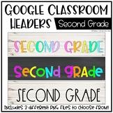 Google Classroom Headers: Second Grade