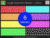 Google Classroom Headers - Spanish Llamas
