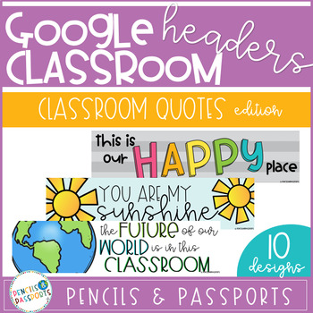 Google Classroom Headers For Distance Learning Banners Classroom Quotes Edition