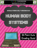 Human Body Systems Google Forms Assessment - Distance Learning