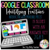Google Classroom Identifying Fractions 2.G.3