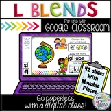 Google Classroom Identifying L Blends in First Grade