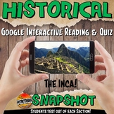 Google Classroom Inca Historical Snapshot Interactive Reading Activities & Quiz