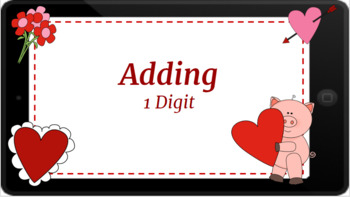 Google Classroom: Interactive 1 Digit Addition- Valentine