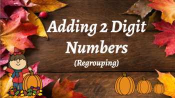 Google Classroom: Interactive 2 Digit Addition Regrouping- Fall