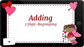 Google Classroom: Interactive 2 Digit Addition (Regrouping) - Valentines
