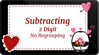 Google Classroom: Interactive 2 Digit Subtraction (No Regrouping)- Valentines