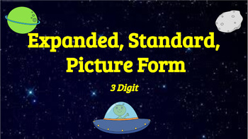 Google Classroom: Interactive 3 Digit Expanded, Picture, and Standard Form